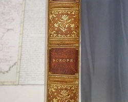 George Julius Poulett Scrope: The Geology and Extinct Volcanos of Central France. 2nd édition 1858
